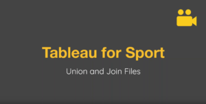 Tableau Join and Union